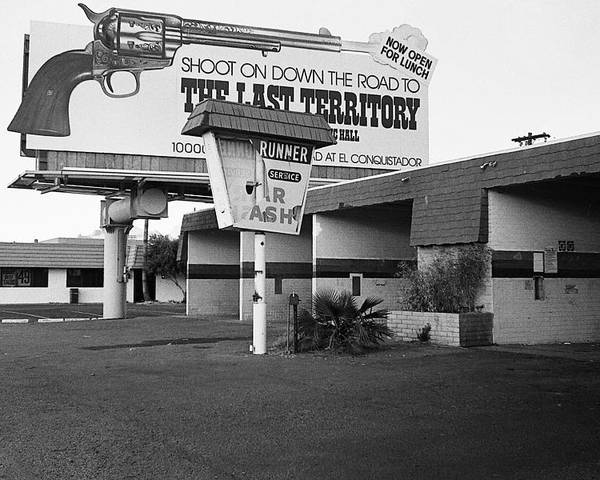 Billboard The Last Territory Tucson Arizona 1987 Poster featuring the photograph Billboard The Last Territory Tucson Arizona 1987 by David Lee Guss