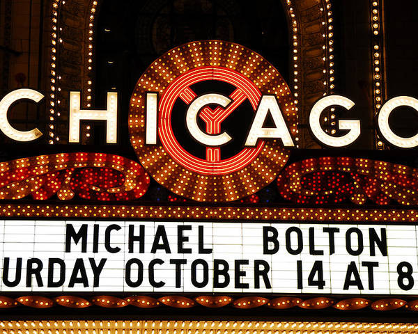 Chicago Poster featuring the photograph Chicago Sign - Chicago Theater by Dmitriy Margolin
