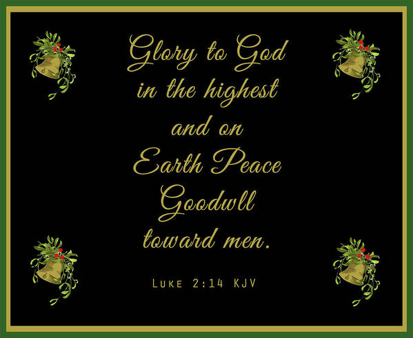 Christmas Poster featuring the photograph Christmas Card With Scripture - Luke 2 14 by Connie Mitchell