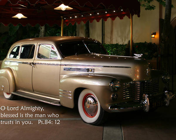 Scripture Poster featuring the photograph Classic Car Psalm Eighty Four Vs Tweleve by Linda Phelps