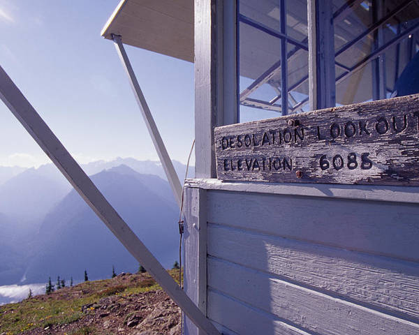 Desolation Peak Poster featuring the photograph Desolation Peak Fire Lookout Cabin Sign by David Pluth
