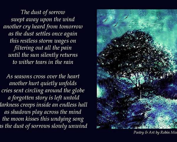 Poetry Poster featuring the mixed media Dust Of Sorrow - Poetry In Art by Robin Monroe