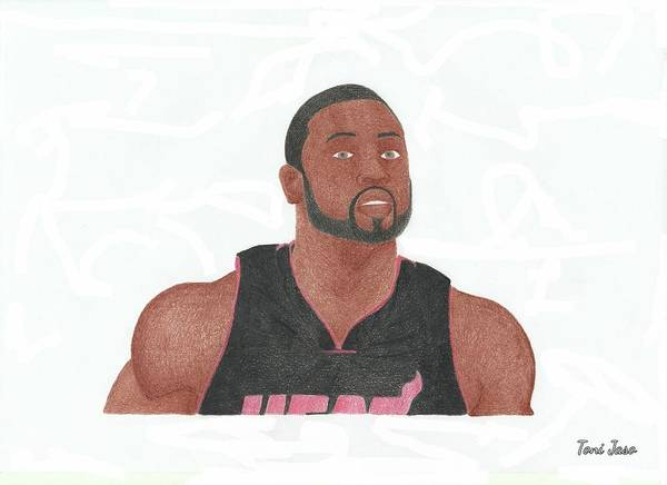 Dwyane Wade Poster featuring the drawing Dwyane Wade by Toni Jaso