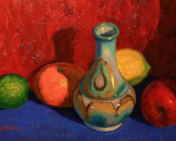 Still Life Poster featuring the painting Fruit With Ceramic Vase by Terry Perham