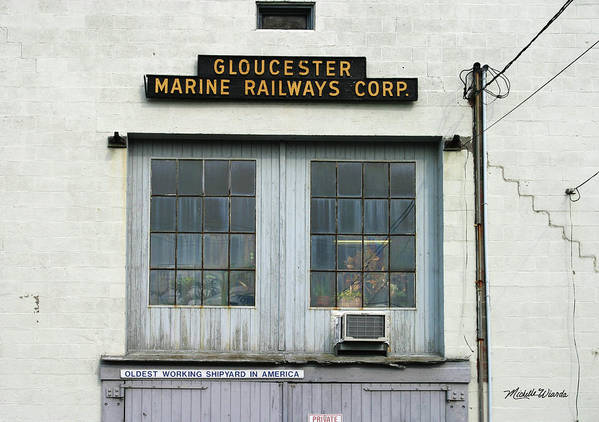 Gloucester Poster featuring the photograph Gloucester Marine Railways Massachusetts by Michelle Wiarda-Constantine