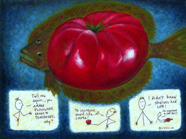 Genetically Modified Food Poster featuring the painting Gmo Tomfoolery by Angela Treat Lyon