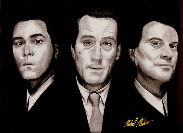Goodfellas Poster featuring the drawing Goodfellas by Michael Mestas