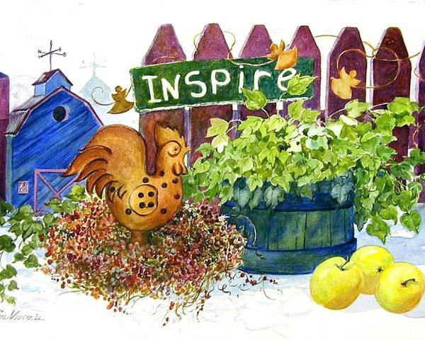 Rooster;barn;apples;ivy;fence;inspiration;country;still Life; Poster featuring the painting Inspire by Lois Mountz