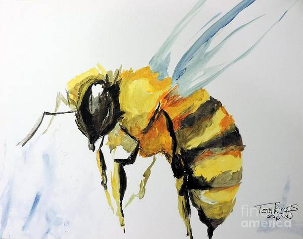 Bee Poster featuring the painting Just Beecause by Tom Riggs