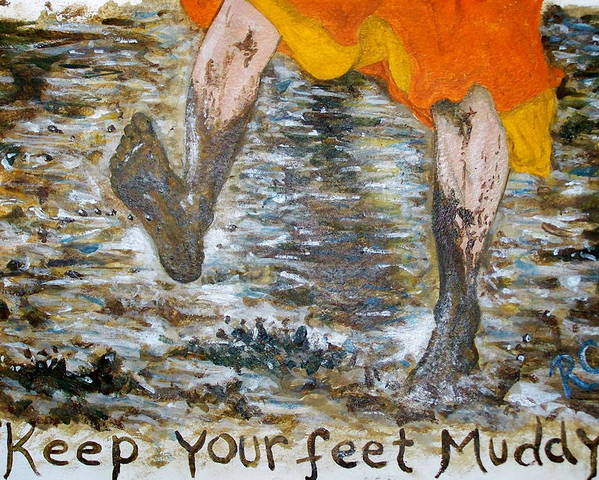 Nanao Sakaki Poster featuring the painting Keep Your Feet Muddy by Rachel Cruse