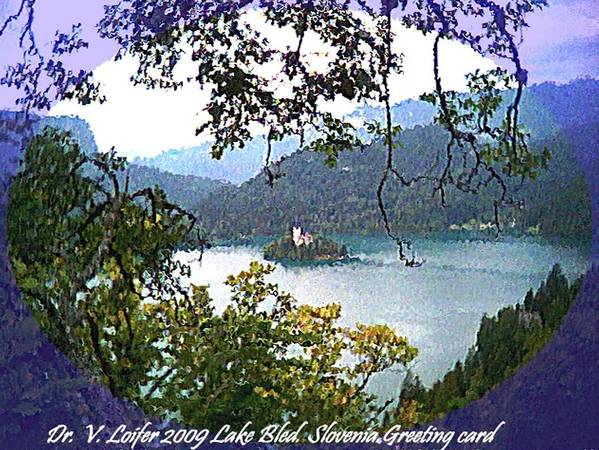 Landscape Poster featuring the digital art Lake Bled.slovenia.greeting Card by Dr Loifer Vladimir