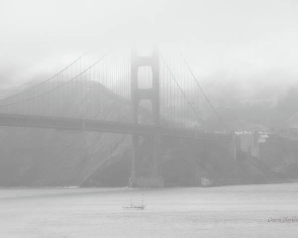 Golden Gate Bridge Poster featuring the photograph Misty Bridge by Donna Blackhall