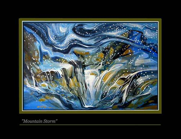 Landscape. Moutain Storm Snowsemi Abstract Poster featuring the painting Mountain Storm by Walt Green