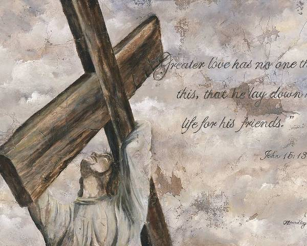 Jesus Poster featuring the mixed media No Greater Love by Chris Brandley