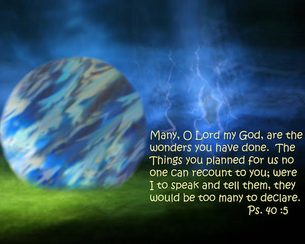 Scripture Poster featuring the photograph Otherworldly Psalm Forty Vs Five by Linda Phelps