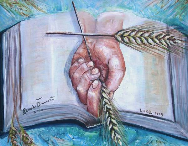Contemporary Poster featuring the print Our Daily Bread by Renee Dumont Museum Quality Oil Paintings Dumont