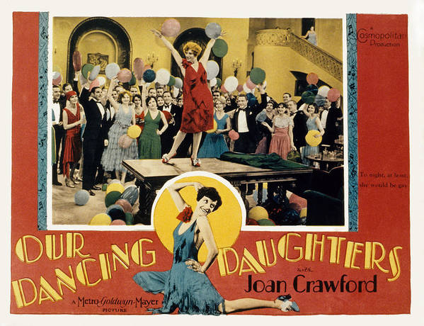 1920s Poster featuring the photograph Our Dancing Daughters, Joan Crawford by Everett