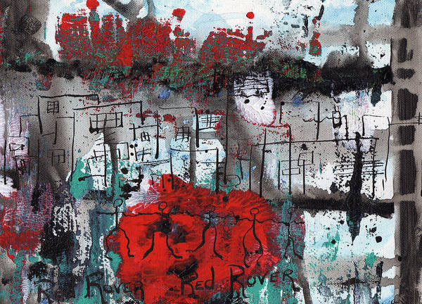 Abstract Poster featuring the painting Red Rover Red Rover by Wayne Potrafka