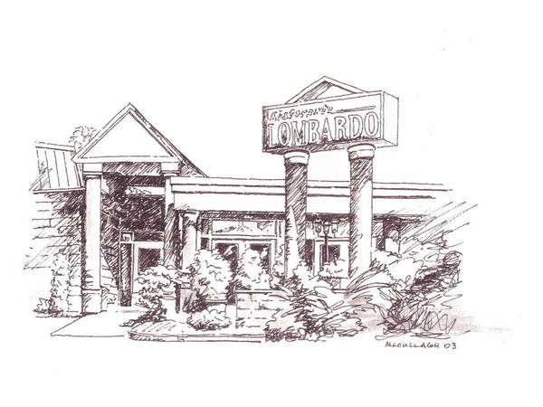 Buffalo Ny Restaurants Pen Ink Poster featuring the painting Ristorante Lombardo by William McCullagh
