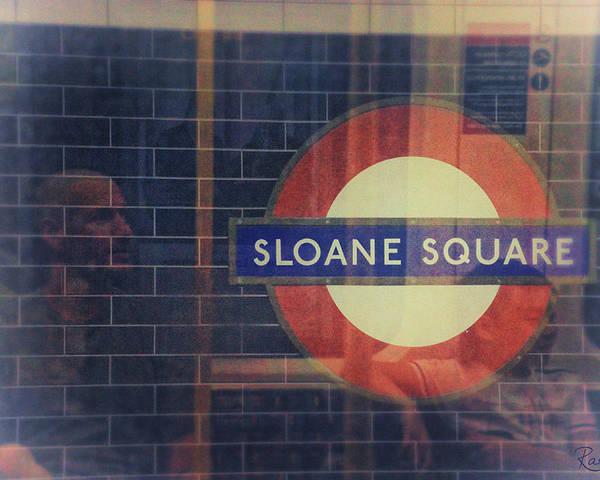 Tube Poster featuring the photograph Sloane Square Portrait by Rasma Bertz