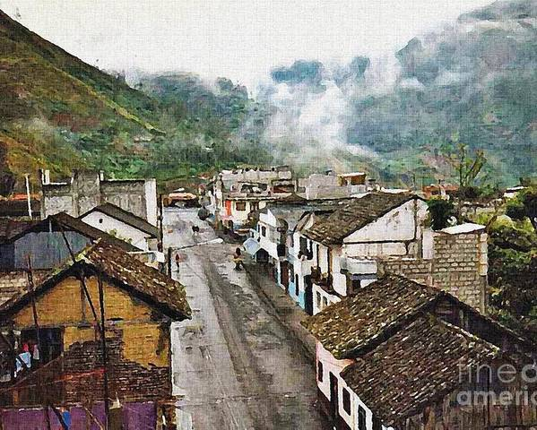 Town Poster featuring the photograph Small Town Ecuador by Sarah Loft