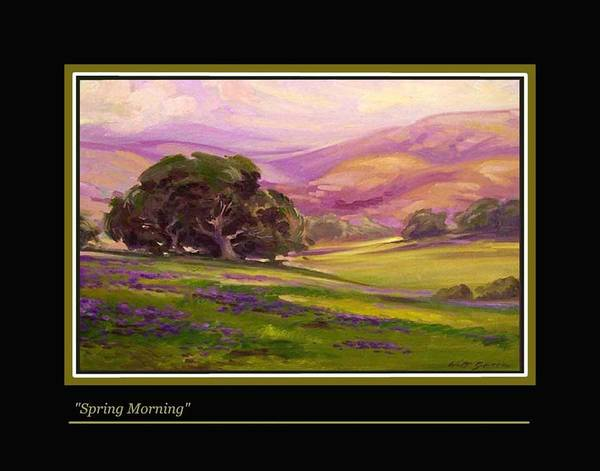 Pastoral Landscape With Oak Trees Flowered Hills Poster featuring the painting Spring Morning by Walt Green