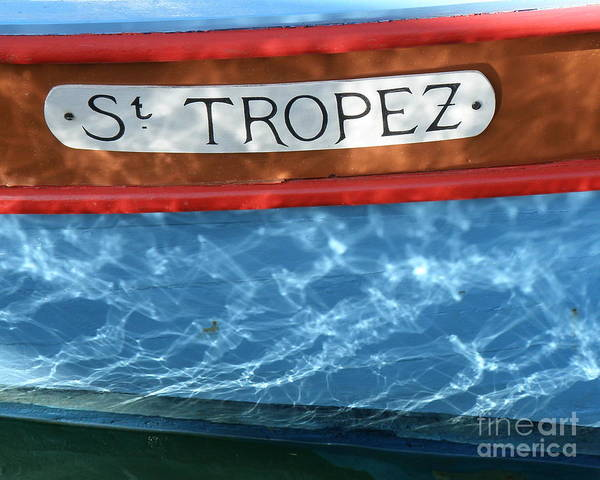 Boat Poster featuring the photograph St. Tropez by Lainie Wrightson