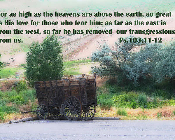 Scripture Poster featuring the photograph Surreal Old Wagon Ps.103 V 11-12 by Linda Phelps