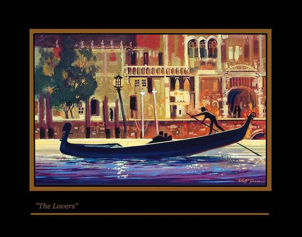City Scenic Scene. Watercraft. Venice Italy Poster featuring the painting The Lovers by Walt Green