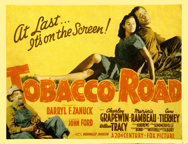 1940s Movies Poster featuring the photograph Tobacco Road, Charley Grapewin, Aka by Everett