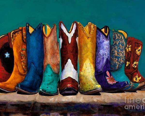 Cowboy Boot Poster featuring the painting Why Real Men Want To Be Cowboys 2 by Frances Marino