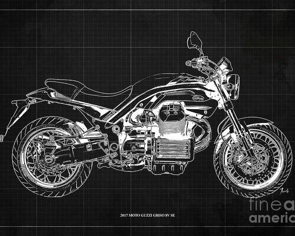 2017 Moto Guzzi Griso 8v Se Poster featuring the drawing 2017 Moto Guzzi Griso 8v Se Blueprint Original Artwork Gift For Bikers Pub And Bar Decoration by Drawspots Illustrations