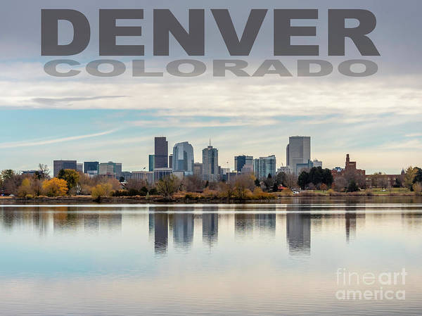 Reflection Poster featuring the photograph Poster Of Downtown Denver At Dusk Reflected On Water by PorqueNo Studios