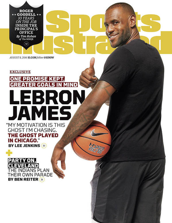 Magazine Cover Poster featuring the photograph LeBron James One Promise Kept. Greater Goals In Mind. Sports Illustrated Cover by Sports Illustrated