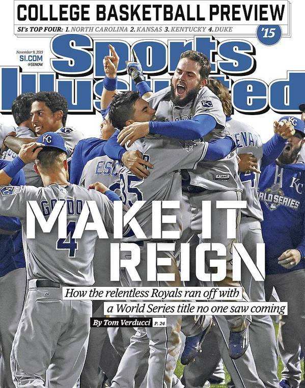 Magazine Cover Poster featuring the photograph Make It Reign How The Resilient Royals Ran Off With A World Sports Illustrated Cover by Sports Illustrated