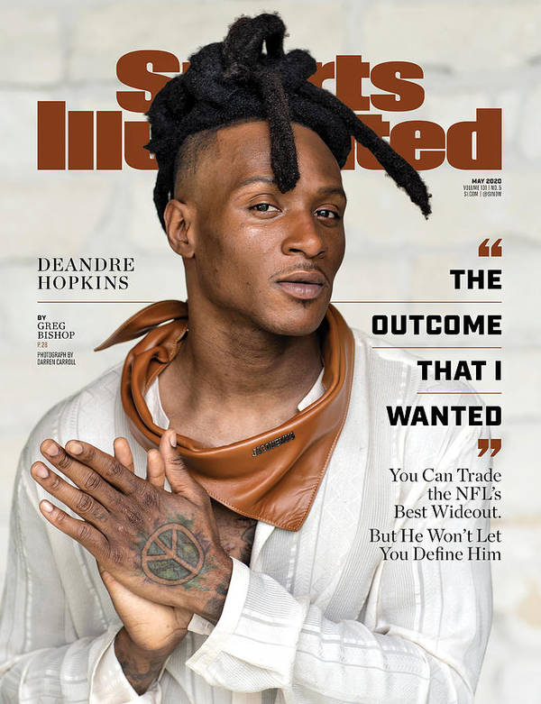 Deandre Hopkins Poster featuring the photograph DeAndre Hopkins, May 2020 Sports Illustrated Cover by Sports Illustrated