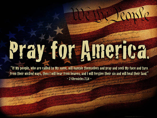 America Poster featuring the mixed media Pray For America by Shevon Johnson