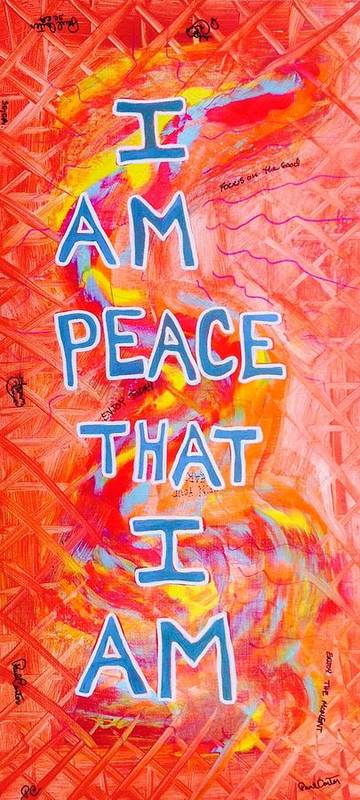 Iampeace Poster featuring the painting I Am Peace by Paul Carter