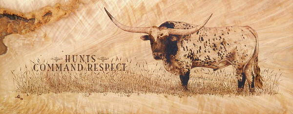 Wood Burning Poster featuring the pyrography Hunt's Command Respect by Jerrywayne Anderson