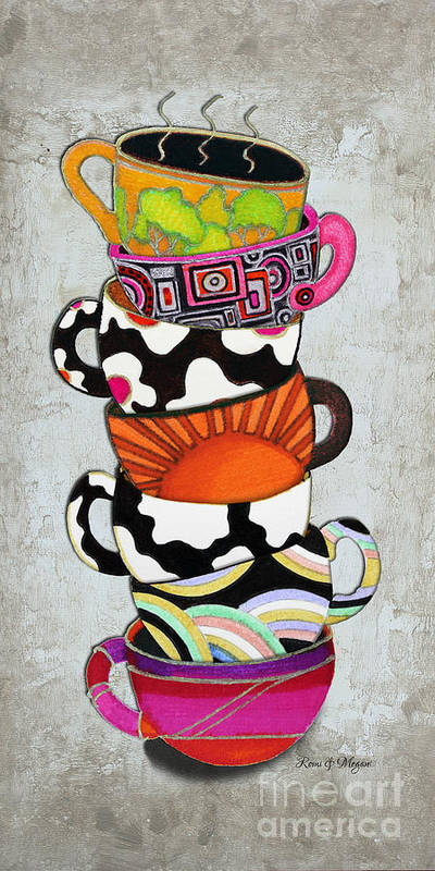 Art Poster featuring the painting Colorful Coffee Cups Mugs Hot Cuppa Stacked I By Romi And Megan by Megan Duncanson