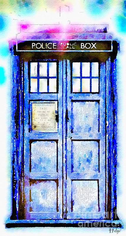 Tardis Poster featuring the painting The TARDIS by HELGE Art Gallery