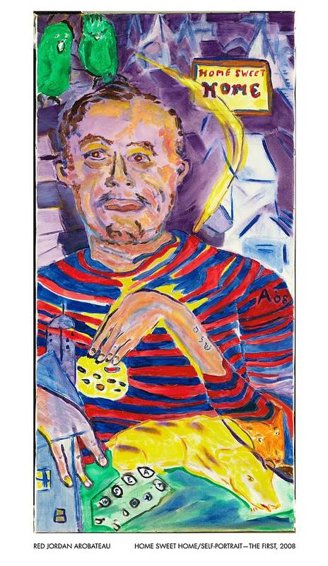 Home Poster featuring the painting Home Sweet Home Self Portrait The First by Red Jordan Arobateau