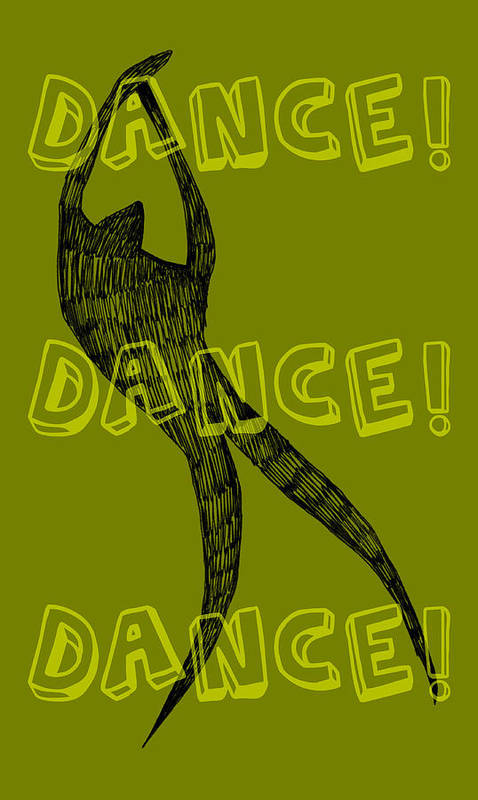 Text Poster featuring the drawing Dance Dance Dance by Michelle Calkins