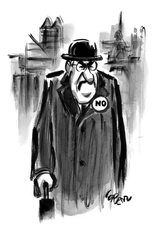 Captionless. No Poster featuring the drawing An Executive Wears A Pin That Says No by Lee Lorenz