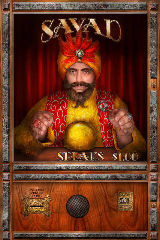 Self Poster featuring the photograph Hobby - Have Your Fortune Told by Mike Savad