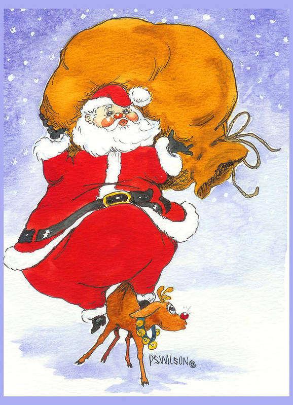 Santa Poster featuring the painting Santa And Rudolph by Peggy Wilson