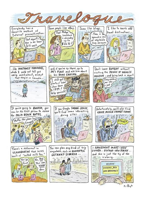 Leisure Travel Vacations Word Play  (odd Travel Destinations.) 120828 Rch Roz Chast Poster featuring the drawing New Yorker April 18th, 2005 by Roz Chast
