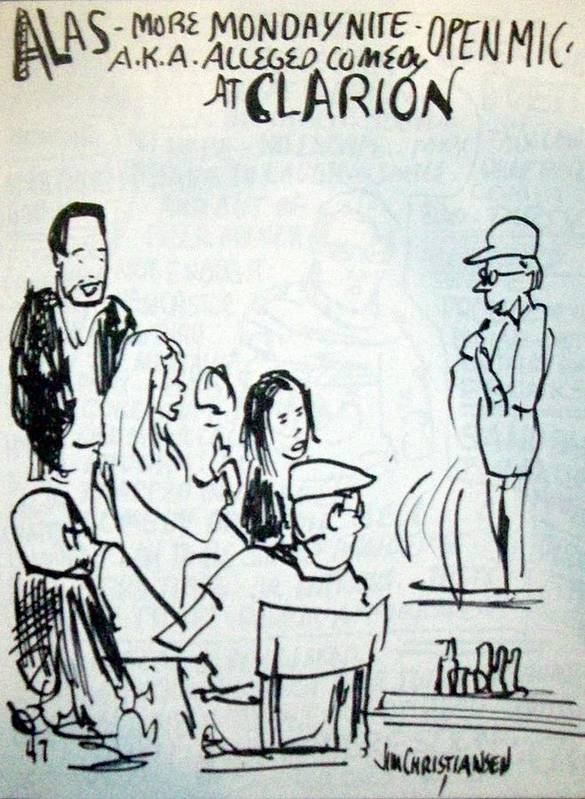 Clarion Poster featuring the drawing Alleged Comedy At Clarion Modesto by James Christiansen