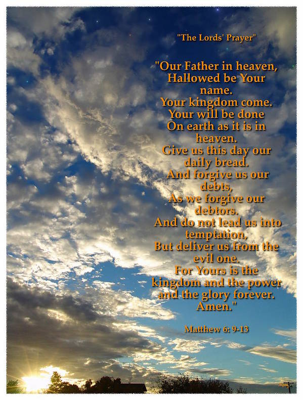 The Lords Prayer Poster featuring the photograph The Lords Prayer by Glenn McCarthy Art and Photography