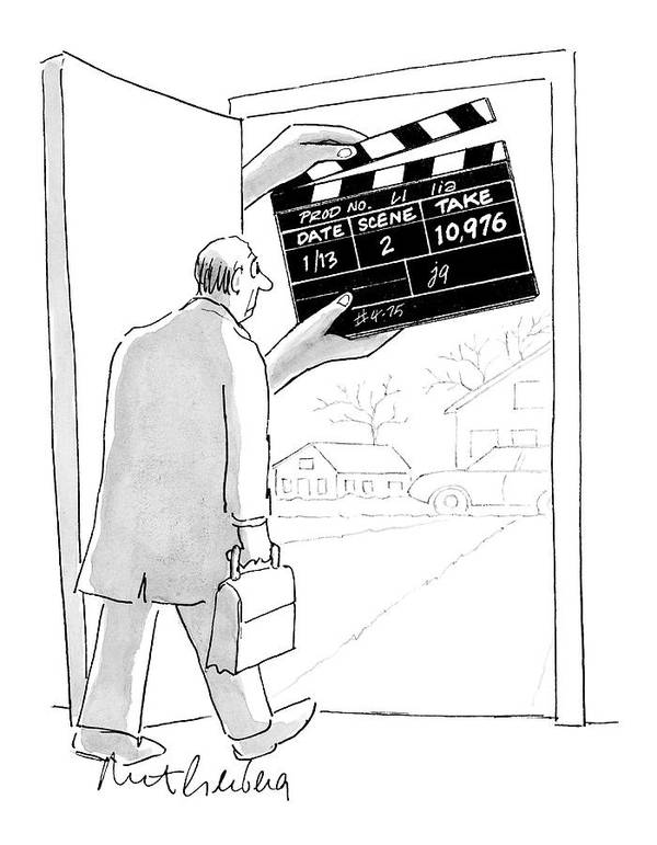 Word Play Show Biz   (man Walking Out His Front Door Encounters A Large Movie Clapboard That Says Poster featuring the drawing New Yorker November 28th, 2005 by Mort Gerberg